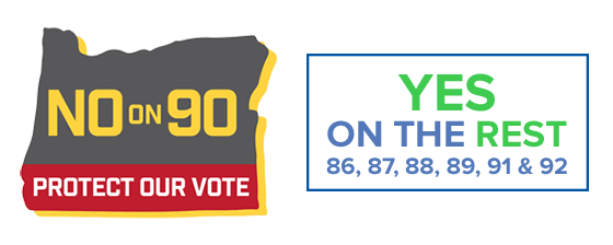 Vote NO on 90, YES on the REST!